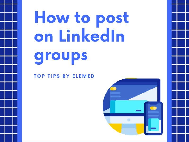 how to post on LinkedIn groups