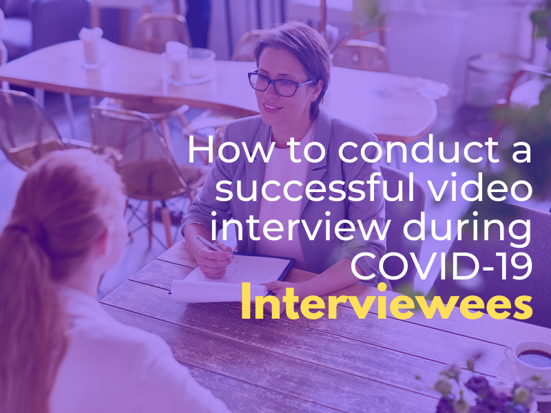 How to conduct a successful video interview during COVID-19