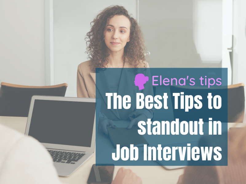 The best tips to standout in job interviews