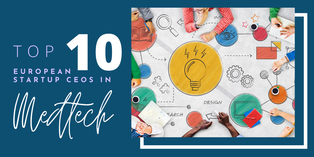 TOP startup CEOs in medtech