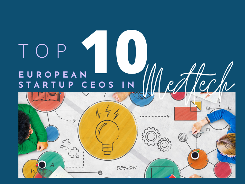 TOP 10 STARTUP CEOS IN MEDTECH