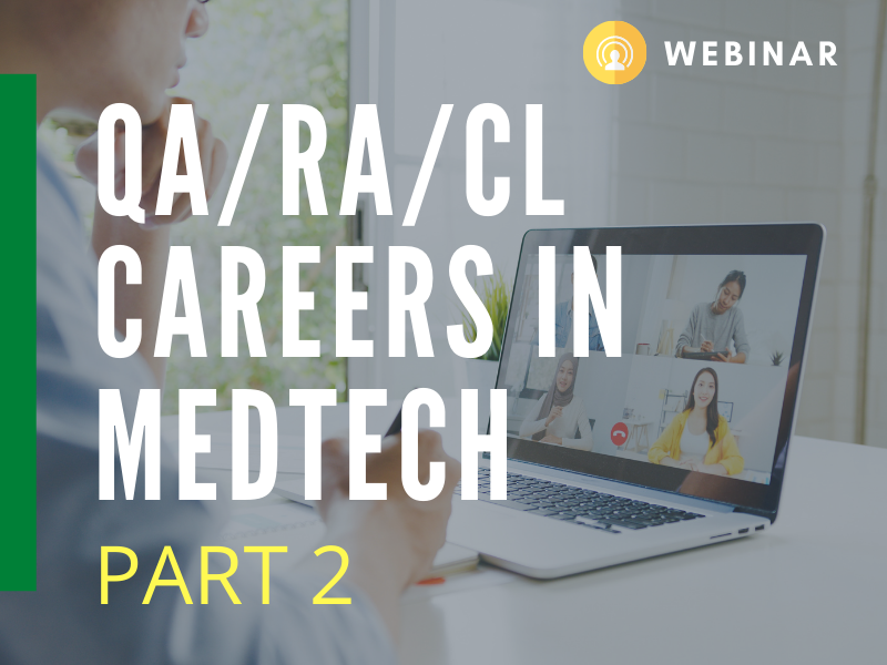 Live Q&A on QA/RA/CL Careers in MedTech PART 2