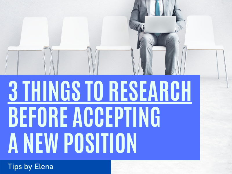 3 Things to Research Before Accepting a New Position